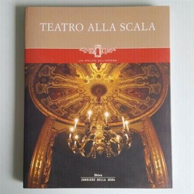 Teatro Alla Scala - Un Palco All'Opera - Originale - Skira