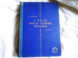 L'italia nella Guerra Mondiale Volume 1° - Volume 4°