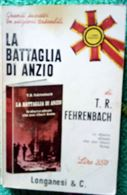 L aBattaglia di Anzio di T.R Fehrenbach.