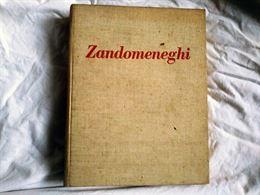 Zandomeneghi di Mia Cinotti Bramante Editrice del 1960