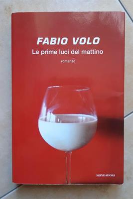 Fabio Volo Le Prime Luci del Mattino