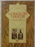 La magia dei tarocchi di Luisa Beni Ed.De Vecchi, 1996 nuovo