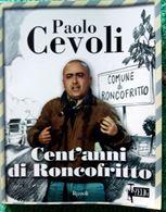 Cent'anni di Roccofritto di Cevoli.
