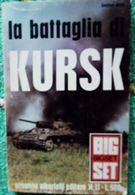 La Battaglia di Kursk.