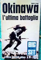 La battaglia per l'isola giapponese di Okinawa.