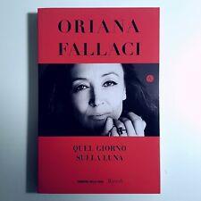 Quel Giorno Sulla Luna - Orianna Fallaci - 2019