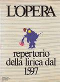 L'Opera Repertorio Della Lirica dal 1597
